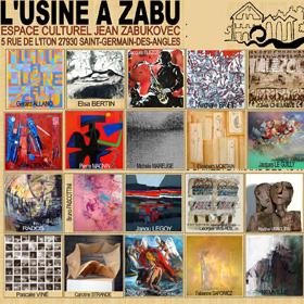 L'USINE A ZABU Exposition Collective du 14 mars au 12 avril2015