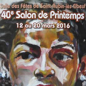 40ème Salon de Printemps de St Aubin lès Elbeuf du 12 au au 20 mars2016