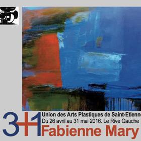 Exposition 3+1 de Fabienne MARY jusqu'au 31 mai2016