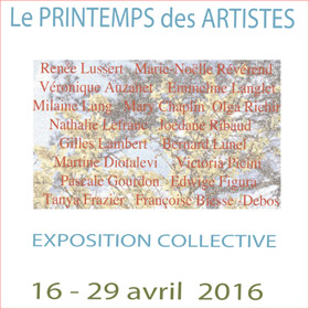 Expo Collective Le Printemps de Artistes jusqu'au 29 avril 2016
