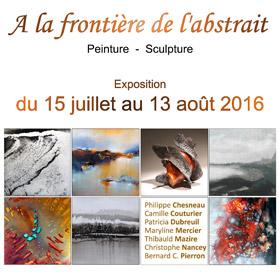 Exposition Collective A la frontière de l'abstrait à Mortagne au Perche (61) du 15 juillet au 13 août2016