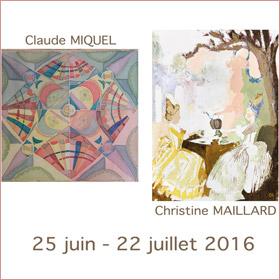 Expo de Christine Maillard et Claude Miquel jusqu'au 22 juillet + rencontre le 10 juillet2016