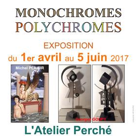 Exposition MONOCHROMES – POLYCHROMES à Bellême du 1er Avril au 5 Juin2017