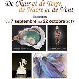 Exposition De chair et de terre, de nacre et de vent à Bellême (61) du 07/09 au22/10/2017